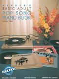 Alfred's Basic Adult Piano Course, Pop Song Book 2