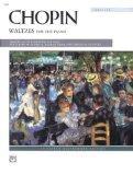 Chopin -- Waltzes (Complete) (Alfred Masterwork Editions)