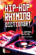Hip-hop Rhyming Dictionary For Rappers, Dj's And Mc's