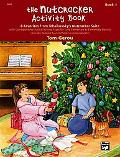 Nutcracker Activity Book - Tom Gerou - Paperback
