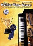 Premier Piano Course Performance 1b (Alfred's Premier Piano Course)