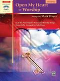 Open My Heart to Worship (Alfred's Sacred Performer Collections)