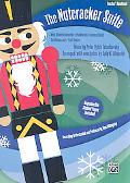 The Nutcracker Suite (A Mini-Musical based on Tchaikovsky's Famous Ballet): Teacher's Handbook