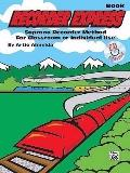 Recorder Express (Soprano Recorder Method for Classroom or Individual Use): Book & CD
