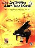 Alfred's Self-Teaching Adult Piano Course: The New, Easy and Fun Way to Teach Yourself to Pl...