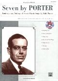 Seven by Porter: Contemporary Settings of Seven Classic Songs by Cole Porter (Medium Low Voi...