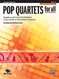 Pop Quartets for All: B-Flat Trumpet and Baritone T.C. (Level 1-4)