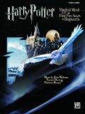 Harry Potter Musical Magic -- The First Five Years: Music from Motion Pictures 1-5 (Piano So...