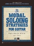 Modal Soloing Strategies for Guitar : Modern Ideas for All Styles