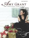 Amy Grant: the Christmas Collection : Piano/Vocal/Guitar