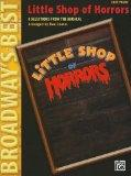 Little Shop of Horrors (Broadway's Best): Selections from the Musical (Easy Piano)