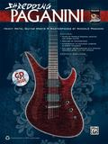 Shredding Paganini : Heavy Metal Guitar Meets Paganini Masterpieces, Book and CD