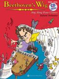 Beethoven's Wig -- Sing along Piano Classics : Book and CD