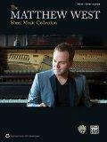 The Matthew West Sheet Music Collection Piano/Vocal/Guitarr