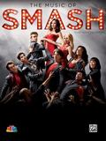 Music of Smash -- Sheet Music Collection : Piano/Vocal/Chords