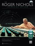 The Roger Nichols Recording Method: A Primer for the 21st Century Audio Engineer (Book & DVD...