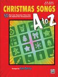 Christmas Songs a to Z : 50 Short Late Elementary Piano Solos with Optional Duet Accompanime...