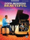 Good Morning Beautiful : Piano/Vocal/Guitar, Sheet
