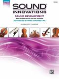 Sound Innovations for String Orchestra -- Sound Development (Advanced): Warm-up Exercises fo...