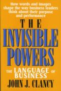 Invisible Powers The Language of Business