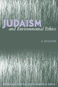 Judaism and Environmental Ethics A Reader