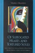 Of Suffocated Hearts and Tortured Souls Seeking Sujecthood Through Madness in Francophone Wo...
