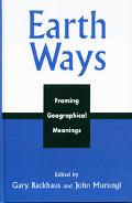 Earth Ways Framing Geographical Meanings
