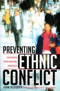 Preventing Ethnic Conflict Successful Cross-National Policies