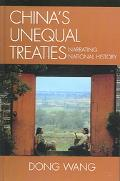 China's Unequal Treaties Narrating National History