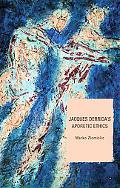 Jacques Derrida's Aporetic Ethics