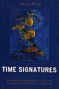 Time Signatures Contextualizing Contemporary Francophone Autobiographical Writing from the M...