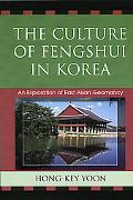 Culture of Fengshui in Korea An Exploration of East Asian Geomancy
