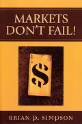 Markets Don't Fail