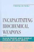 Incapacitating Biochemical Weapons