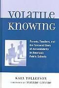 Volatile Knowing