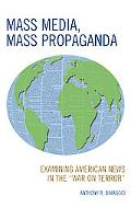 Mass Media, Mass Propaganda