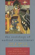 Sociology of Radical Commitment Kurt H. Wolff's Existential Turn