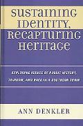 Sustaining Identity Recapturing Heritage