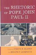 Rhetoric of Pope John Paul II