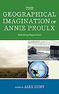 Geographical Imagination of Annie Proulx: Rethinking Regionalism
