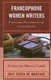 Francophone Women Writers: Feminisms, Postcolonialisms, Cross-Cultures