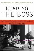 Reding tha Boss : Interdisciplinary Approaches to the Works of Bruce Springsteen