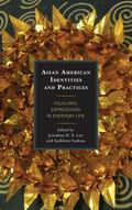 Asian American Identities and Practices : Folkloric Expressions in Everyday Life
