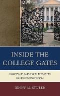 Inside the College Gates : How Class and Culture Matter in Higher Education