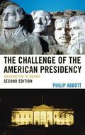 Challenge of the American Presidency : Washington to Obama