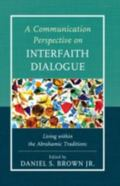 Interfaith Dialogue : Listening to Communication Theory