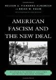 American Fascism and the New Deal: The Associated Farmers of California and the Pro-Industri...