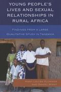 Young People's Lives and Sexual Relationships in Rural Africa : Findings from a Large Qualit...