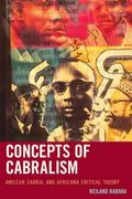 Concepts of Cabralism : Amilcar Cabral and Africana Critical Theory
