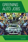 Greening Auto Jobs : A Critical